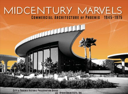 midmarvbook Another Chance to Learn about Phoenixs MidCentury Marvels