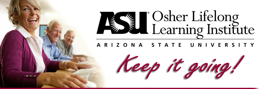 Osher Lifelong Learning Institute (OLLI) at ASU