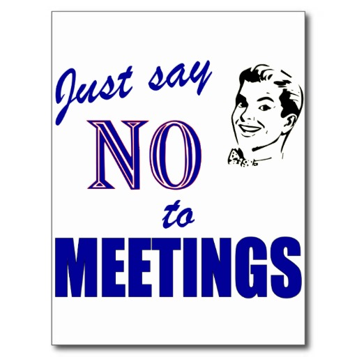 just say no to meetings